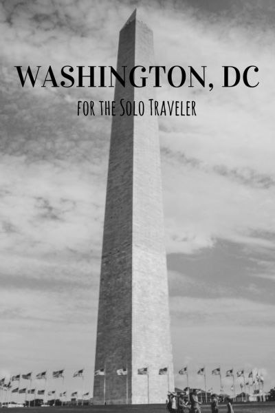 Washington DC for the Solo Traveler - Mom's Flight Out