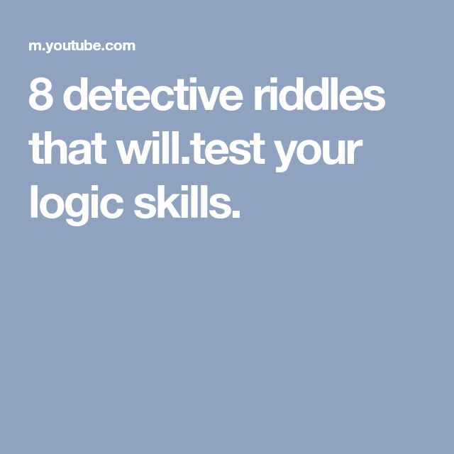 8 detective riddles that will.test your logic skills.