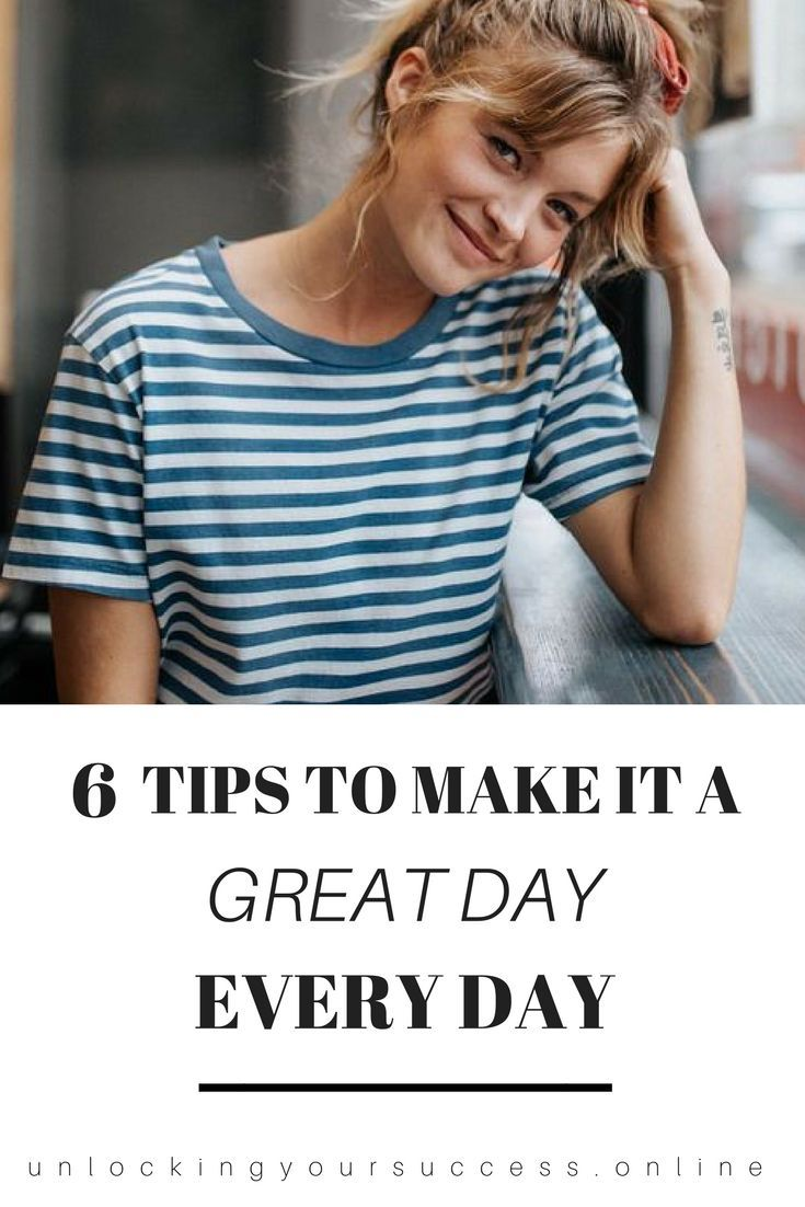 Here's 6 tips to make it a good day, EVERYDAY! Good day's don't just happen by accident. Why wait for a lucky moment to say you've had a good day.   Blog   Bloggers   Good vibes   Good energy