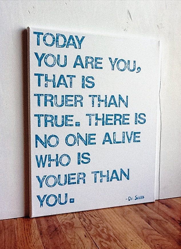 16X20 Canvas Sign - Today You Are You That Is Truer Than True, Dr. Seuss Quote, Typography word art, Decoration, White and Turquoise Blue. $35.00, via Etsy.