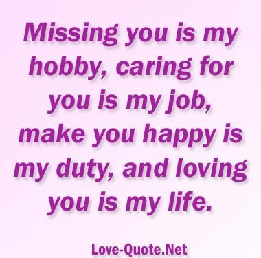 Missing you is my hobby. lovequotes #missyou Love Quotes Pinterest ...