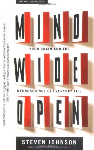 Bestseller Books Online Mind Wide Open: Your Brain and the Neuroscience of Everyday Life Steven Johnson $14.19  - http://www.ebooknetworking.net/books_detail-0743241665.html