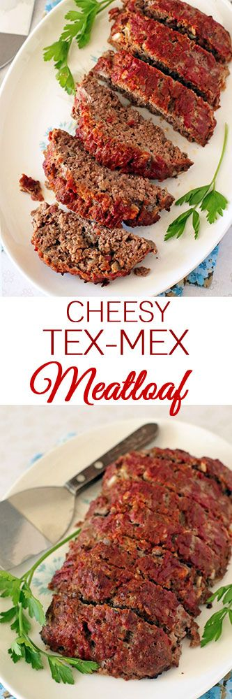 Cheesy Tex-Mex Meatloaf #meatloaf #texmexrecipes #dinnertonight