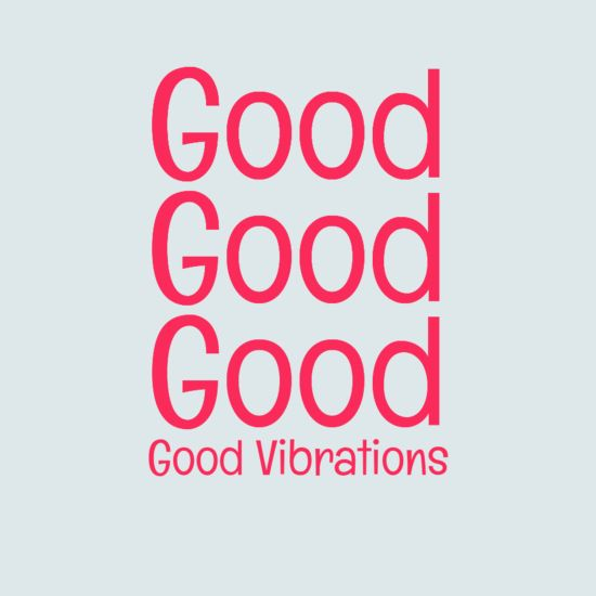 Good Vibrations. See The Full Lyrics And