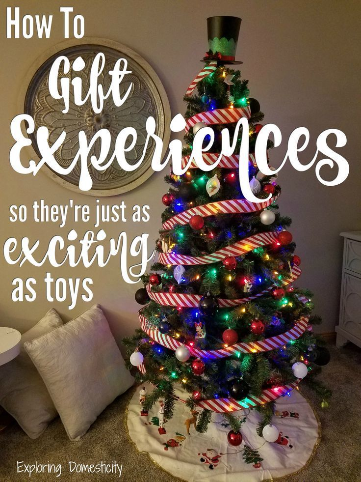 How To Gift Experiences So They Re Just As Exciting As Toys Christmas Experiences Experience Gifts Christmas Gifts For Kids