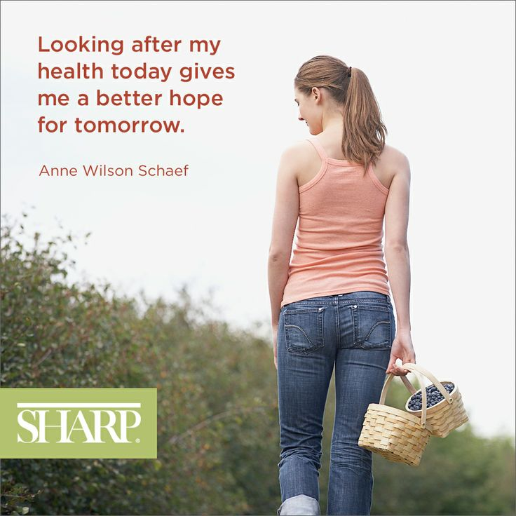 """""""Looking after my health today gives me a better hope for tomorrow."""" - Anne Wilson Schaef #schaef #quote #health #SharpHealthCare"""