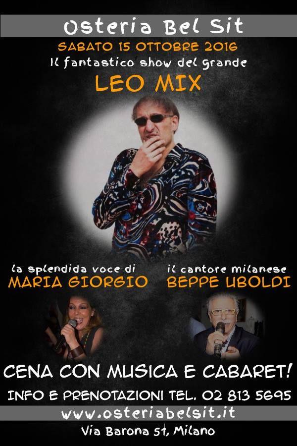 Sabato 15 ottobre Leo Mix