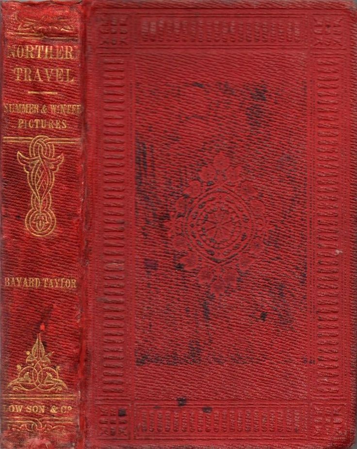 TAYLOR, BAYARD: Northern travel. Summer and winter pictures of Sweden, Lapland, and Norway. London 1858. 8vo. xvi, 389, 12 pp. Publisher's decorated full cloth. Binding scraped, corners bumped, crack in front joint, otherwise nice