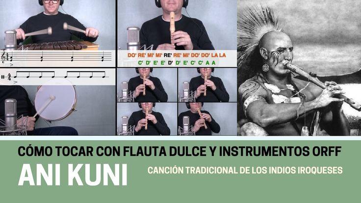 """Cómo tocar """"Ani Kuni"""" con flauta dulce y instrumentos Orff (Divertida y Facilísima)"""