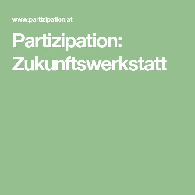 Partizipation: Zukunftswerkstatt