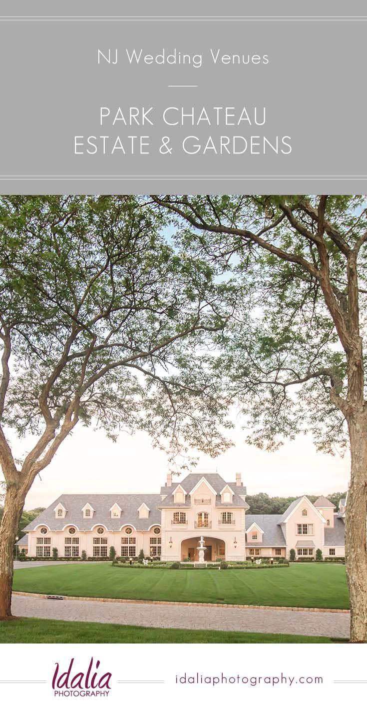 wedding venues asbury park nj%0A A venue spotlight on the elegant Park Chateau Estate and Gardens NJ Wedding  Venue in East
