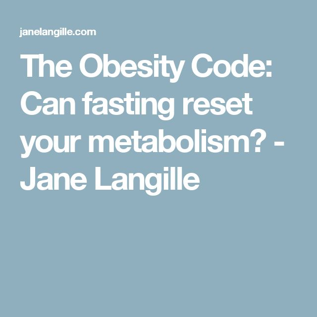 The Obesity Code: Can fasting reset your metabolism? - Jane Langille