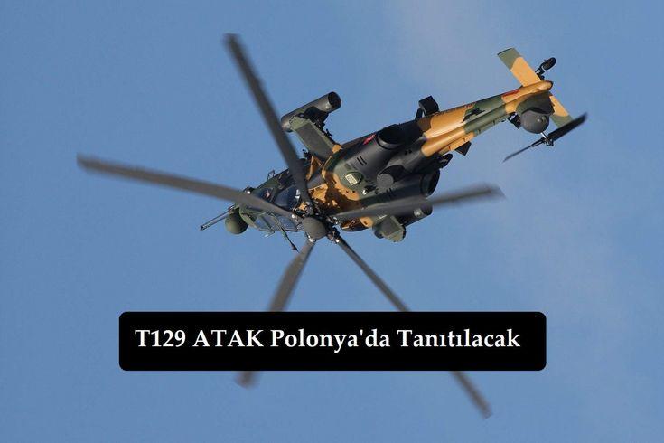 (VİDEO) T129 ATAK Taarruz Helikopteri Polonya'da Tanıtılacak