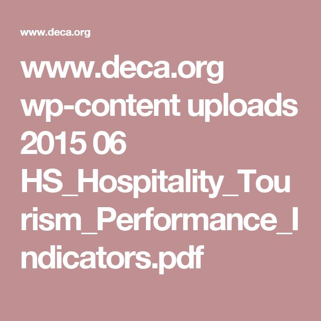 www.deca.org wp-content uploads 2015 06 HS_Hospitality_Tourism_Performance_Indicators.pdf
