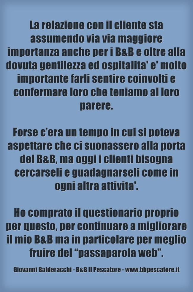 Testimonial per il Questionario di Gradimento: http://www.siamoalcompleto.it/questionario-di-gradimento-per-ospiti/