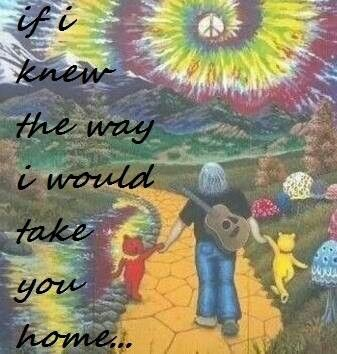☮ American Hippie Quotes ~ Music  Grateful Dead