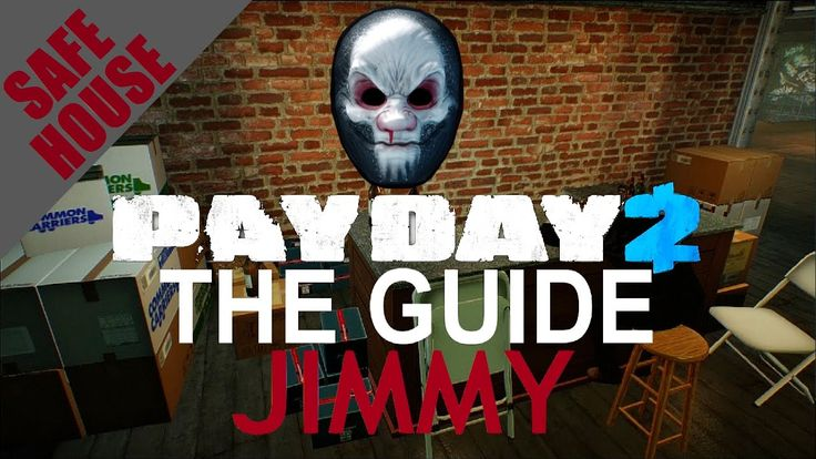 [ Jimmy ] Safehouse Fully Upgraded Tour / Overview - Payday 2 - Customiz...