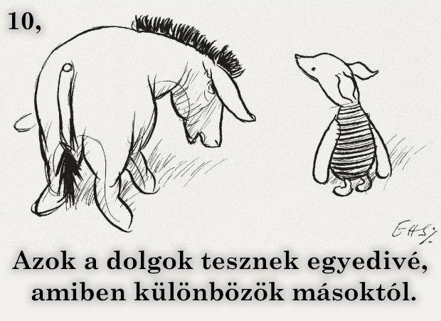 15 igazság, amire Micimackó tanított meg minket!Mind tanultunk a sárga mackótól vala...