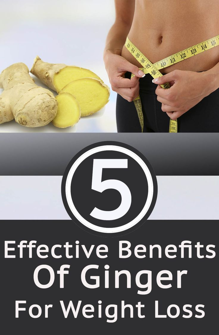 4 Effective Benefits Of Ginger For Weight Loss