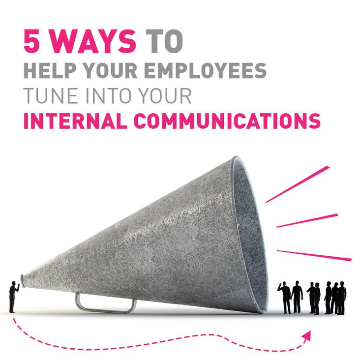 5 ways to help your employees tune into your internal communications