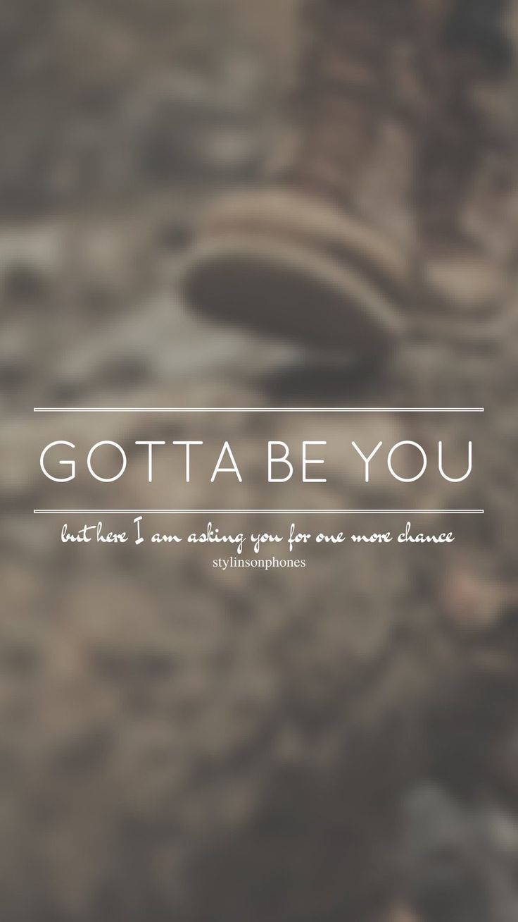 Gotta Be You // One Direction // ctto: @stylinsonphones (on Twitter)