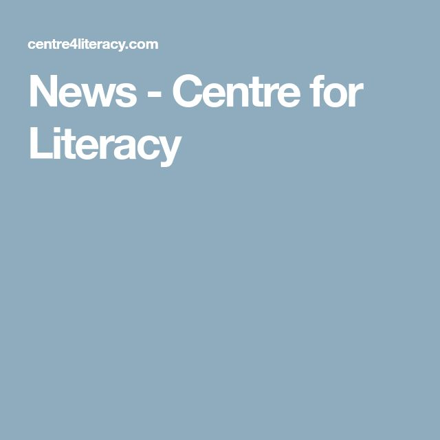 News - Centre for Literacy