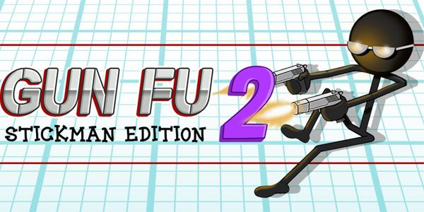 Download Game Gun Fu: Stickman 2 Apk for Android From Gretongan in Arcade Category
