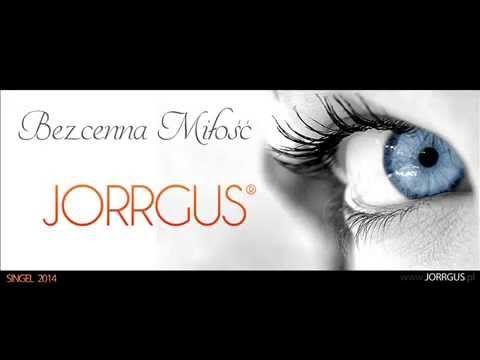 JORRGUS - Bezcenna miłość / Oficjalny singel 2015 / Nowość.