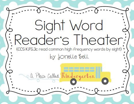A Place Called Kindergarten: sight word reader's theater