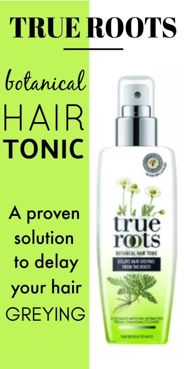 True Roots Botonical Hair Tonic – A proven solution to delay hair greying