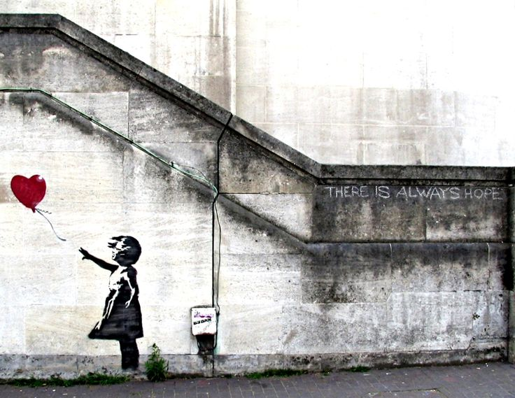 "Banksy i always enjoy how motivational banksy's art is. a little girls balloon flying away and in the background ""there is always hope"""