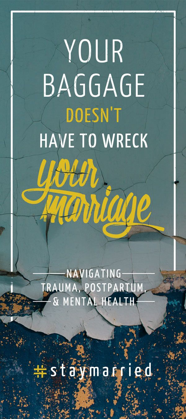 Season 2 Episode 7 of The #staymarried Podcast: Your Baggage Doesn't Have to Wreck Your Marriage