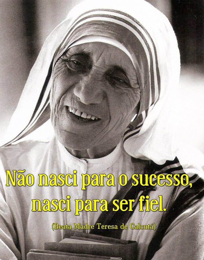 Frases Celebres De Madre Teresa De Calcuta Palavras De Jesus