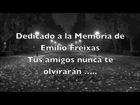 En la memoria de Emilio Freixas