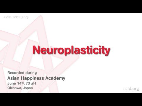 Maitreya Rael: Neuroplasticity (70-06-14) - YouTube The Happiness Academies were created by Maitreya Rael so that we can learn and develop ourselves to be more Happy in our everyday life!  We present you here the THIRD part of the 70aH (2016) Asian Happiness Academy with Maitreya Rael.  It was held in Okinawa, Japan, during the 2nd week of July 2016 (year 70 after Hiroshima).  Make sure to listen and see and other videos in this series  ;) #RaelTV