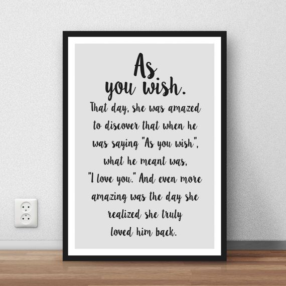 The Princess Bride Quote As You Wish Wall Art By Likeabletype Diy Projects Pinterest Quotes And