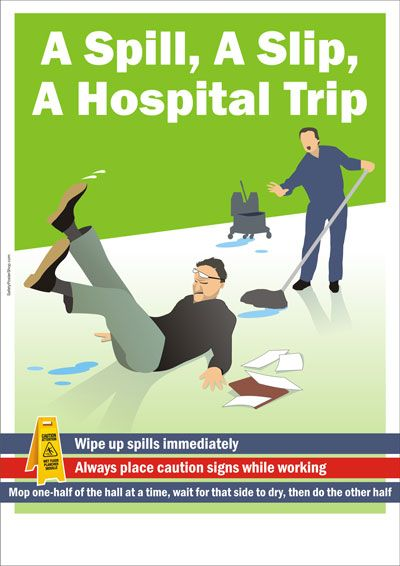 Spill And Slip Signs Safety Posters Safety Pictures