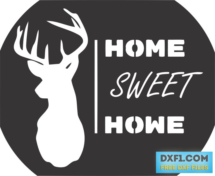 Home Sweet Home sign DXF SVG - FREE DXF FILES. FREE CAD SOFTWARE - DXF1.com