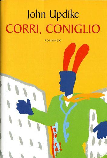 John Updike - Corri, Coniglio
