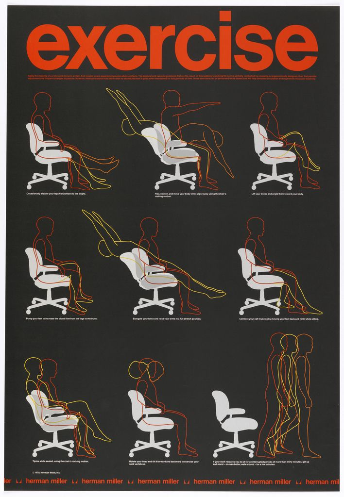 "Poster, ""Exercise: Today the majority of us work do so in a chair…These exercises can be performed while seated / Herman Miller 1979"