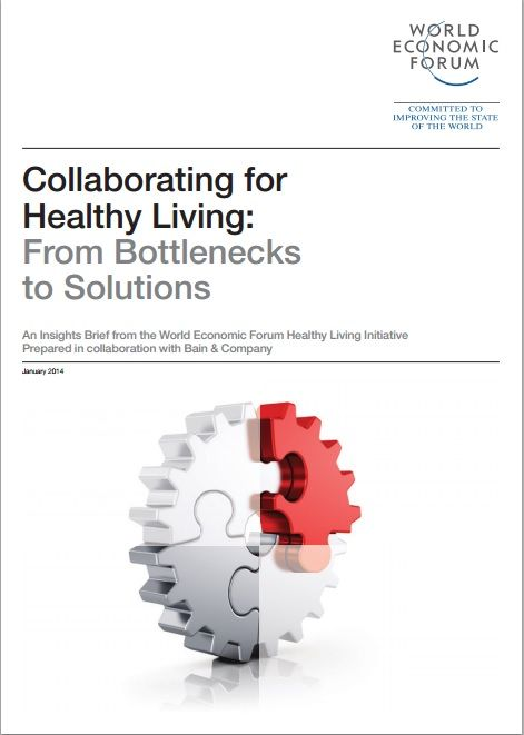 How to collaborate for healthy living - a report from the World Economic Forum, in collaboration with Bain & Company. #wellness #wef #wefreport