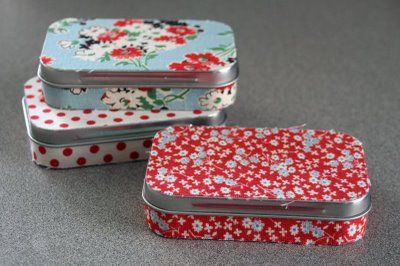 Fabric covered 'Altoids' tins--great for safety-pins, jewelry for traveling, bandaids for the car?