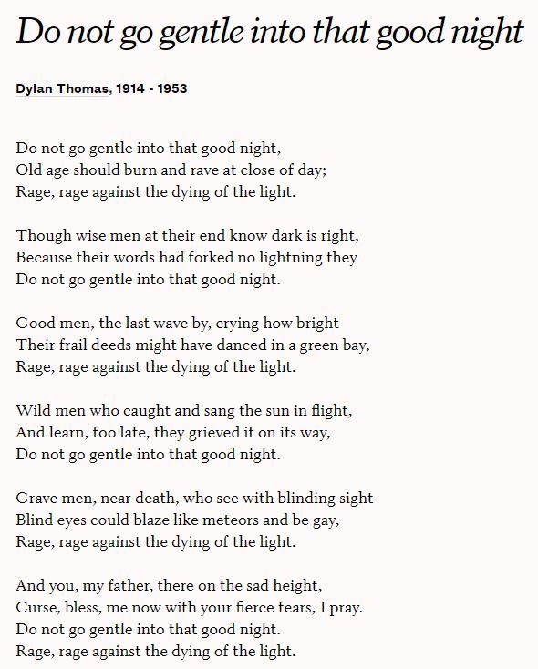 Do Not Go Gentle Into That Good Night By Dylan Thomas Cool Words