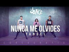 Nunca Me Olvides - Yandel - Coreografía -FitDance Life - YouTube