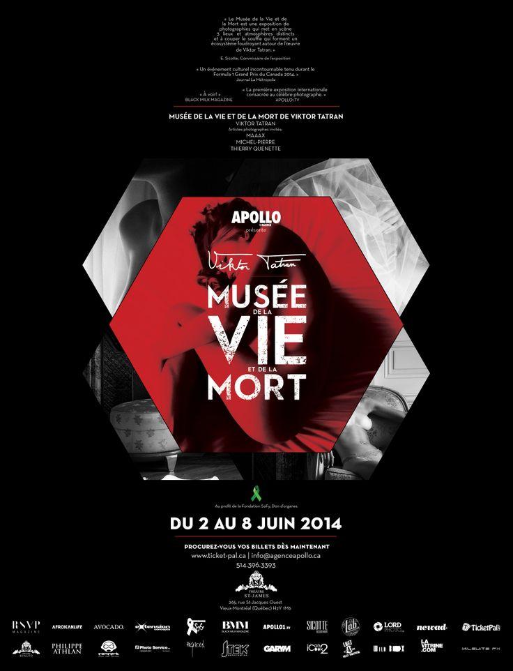 Du 2 au 8 juin prochain, ne ratez surtout pas l'exposition culturelle organisé par APOLLO L'AGENCE et le photographe Viktor Tatran ! RSVP http://www.ticket-pal.ca/event/MusedelavieetdelaMort