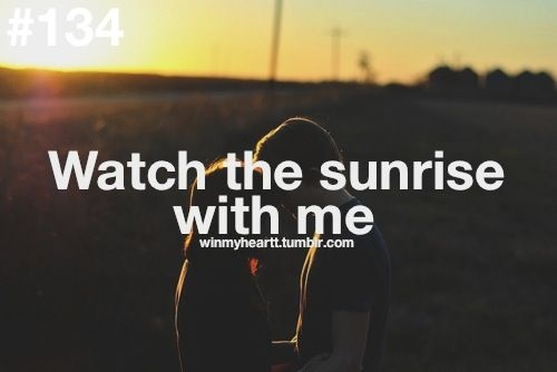 Win My Heart - Watch the Sunrise with Me❤ #Relationships #Love #Goals