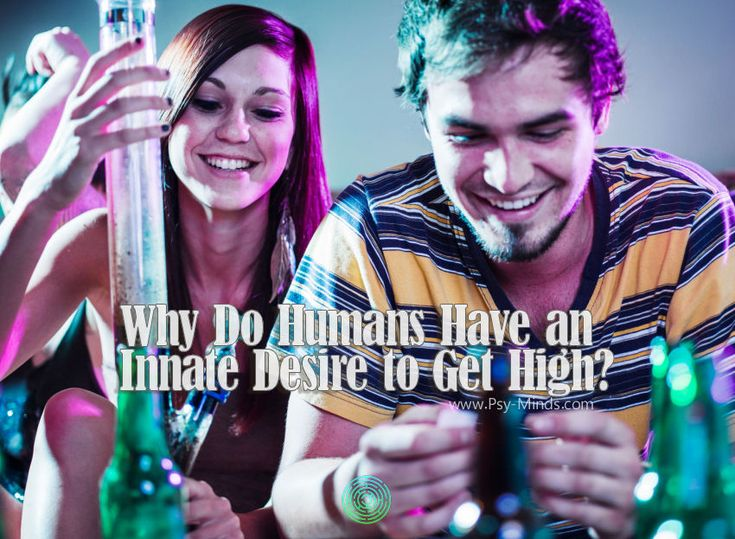 Why Do Humans Have an Innate Desire to Get High? - via @psyminds17
