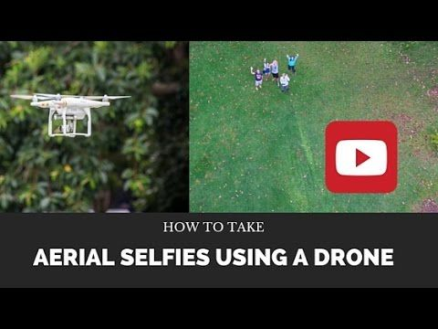 http://chicvoyageproductions.com/buyphantom3drone/ How to take Aerial selfies using a Drone
