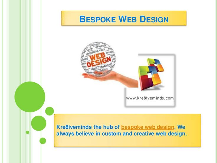bespoke-web-design-24486229 by kre8iveminds via Slideshare