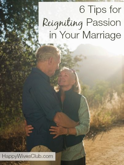 Want to keep your red hot love burning bright? Here are 6 ways to reignite the passion in your marriage.